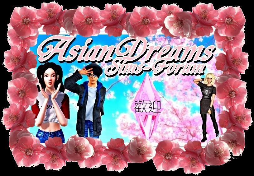 AsianDreams-SimsForum&Downloadportal